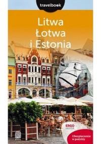 Litwa Łotwa i Estonia. Travelbook - okładka książki