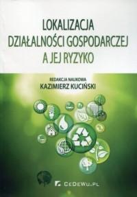 Lokalizacja działalności gospodarczej a jej ryzyko - okładka książki