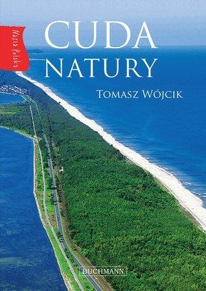 Nasza Polska. Cuda natury - okładka książki