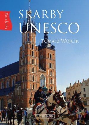 Nasza Polska. Skarby UNESCO - okładka książki