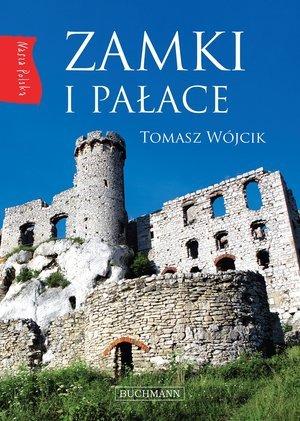 Nasza Polska. Zamki i pałace - okładka książki