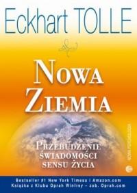 Nowa Ziemia. Przebudzenie świadomości - okładka książki