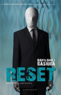 Reset - Bartłomiej Basiura - okładka książki