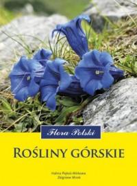 Rośliny górskie. Seria: Flora Polski - okładka książki