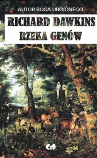 Rzeka genów. Darwinowska wizja - okładka książki