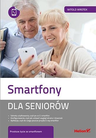 Smartfony dla seniorów - okładka książki