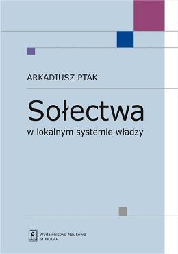 Sołectwa w lokalnym systemie władzy - okładka książki