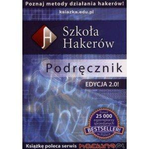 Szkoła hakerów. Podręcznik. Edycja - okładka książki