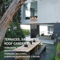 Terraces, Balconies, Roof Gardens & Patios - okładka książki