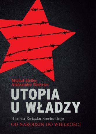 Utopia u władzy. Historia Związku - okładka książki
