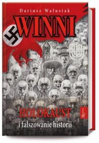 Winni. Holokaust i fałszowanie historii - okładka książki