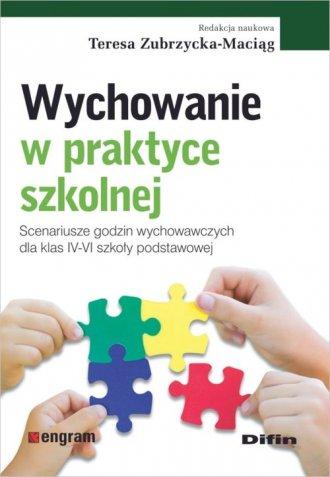 Wychowanie w praktyce szkolnej. - okładka książki