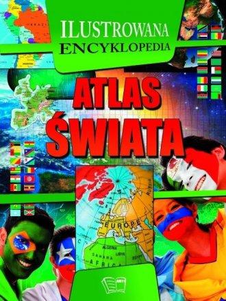 Atlas świata. Ilustrowana encyklopedia - okładka książki