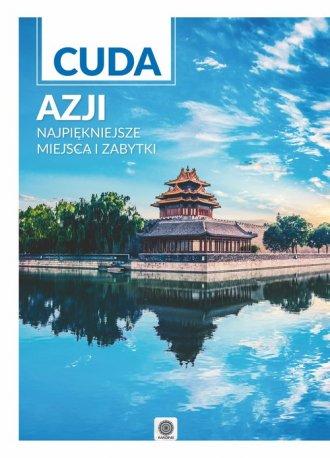 Cuda Azji. Najpiękniejsze miejsca - okładka książki