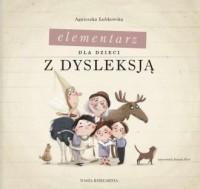 Elementarz dla dzieci z dysleksją - okładka książki