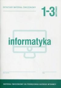 Informatyka 1-3. Gimnazjum. Dotacyjny materiał ćwiczeniowy - okładka podręcznika