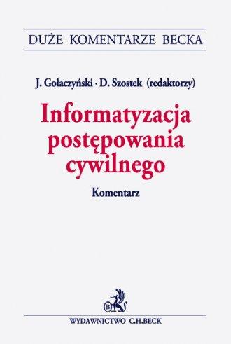 Informatyzacja postępowania cywilnego. - okładka książki