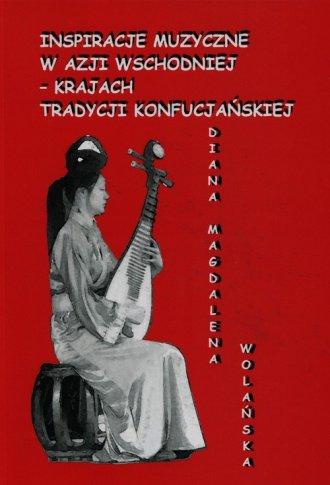 Inspiracje muzyczne w Azji Wschodniej - okładka książki