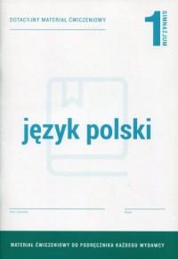 Język polski 1. Gimnazjum. Dotacyjny materiał ćwiczeniowy - okładka podręcznika