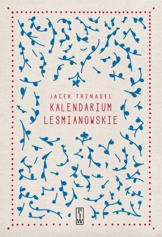 Kalendarium Leśmianowskie - okładka książki