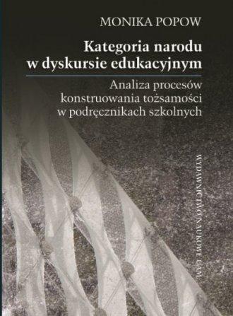 Kategoria narodu w dyskursie edukacyjnym. - okładka książki