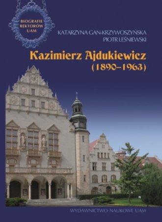Kazimierz Ajdukiewicz 1890-1963 - okładka książki