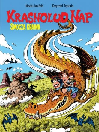 Krasnolud Nap. Tom 1. Smocza kraina - okładka książki
