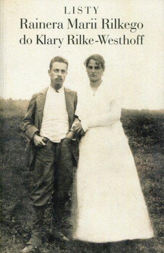 Listy Rainera Marii Rilkego do - okładka książki
