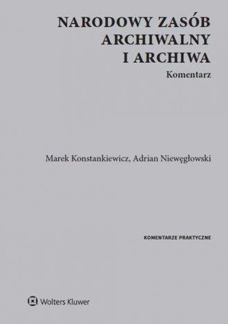 Narodowy zasób archiwalny i archiwa. - okładka książki