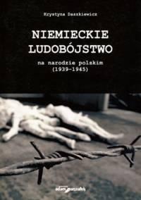 Niemieckie ludobójstwo na narodzie - okładka książki