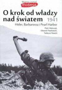 O krok od władzy nad światem 1941. - okładka książki