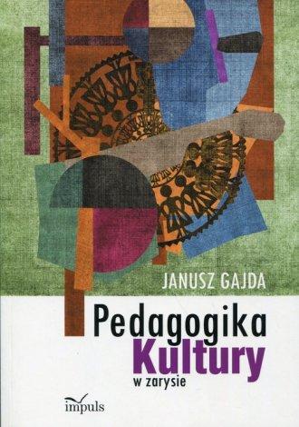 Pedagogika kultury w zarysie - okładka książki