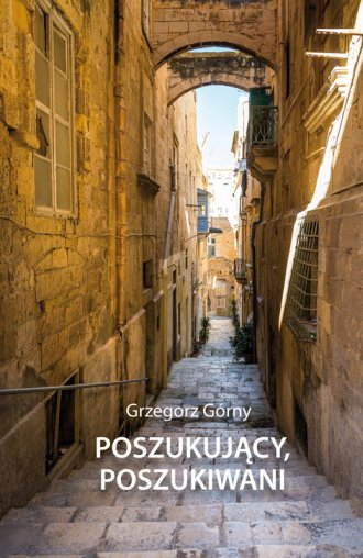 Poszukujący, poszukiwani - okładka książki