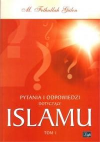Pytania i odpowiedzi dotyczące Islamu - okładka książki