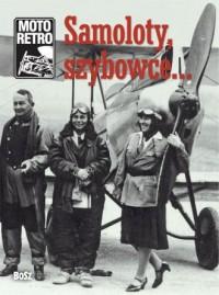 Samoloty, szybowce... Moto retro - okładka książki