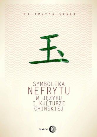 Symbolika nefrytu w języku i kulturze - okładka książki