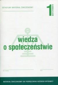 Wiedza o społeczeństwie 1. Gimnazjum. Dotacyjny materiał ćwiczeniowy - okładka podręcznika