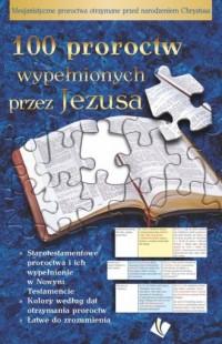 100 proroctw wypełnionych przez Jezusa - okładka książki