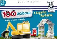 100 zabaw z koparką Barbarką (5-6 lat) - okładka książki