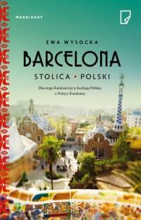 Barcelona. Stolica Polski - okładka książki