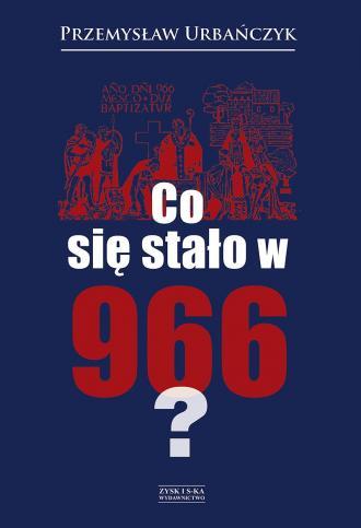 Co się stało w 966? - okładka książki