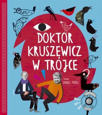 Doktor Kruszewicz w Trójce. Rozmawia - okładka książki