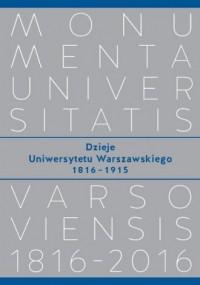 Dzieje Uniwersytetu Warszawskiego 1816-1915 - okładka książki