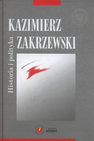 Kazimierz Zakrzewski. Historia - okładka książki