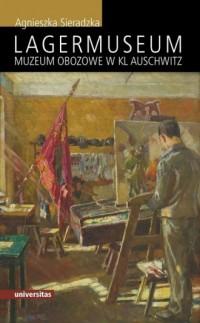 Lagermuseum muzeum obozowe w KL Auschwitz - okładka książki