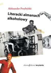 Literacki almanach alkoholowy - okładka książki
