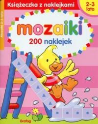 Mozaiki 2-3 lata. Książeczka z naklejkami - okładka książki