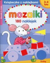 Mozaiki 3-4 lata. Książeczka z naklejkami - okładka książki