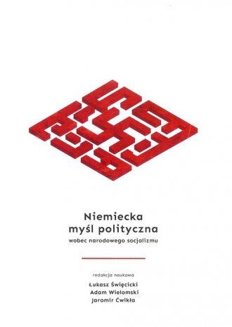 Niemiecka myśl polityczna wobec - okładka książki