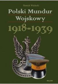 Polski mundur wojskowy 1918-1939 - okładka książki
